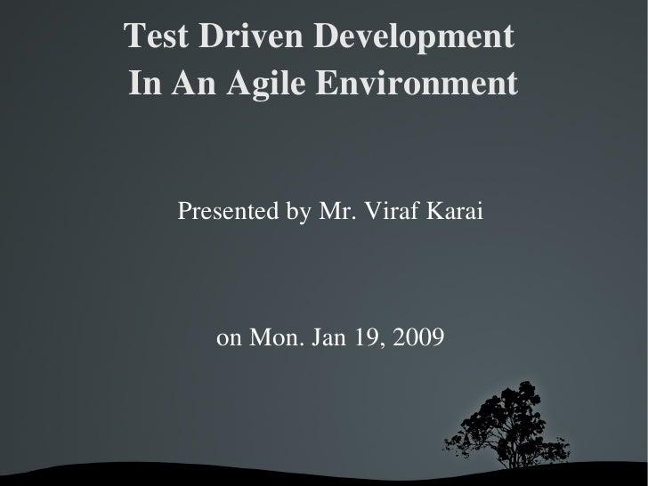 Agile Test Driven Development