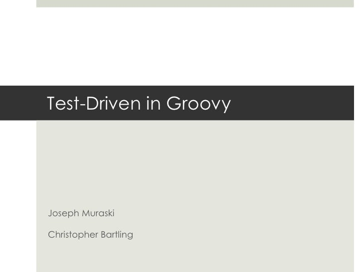 Test Driven In Groovy