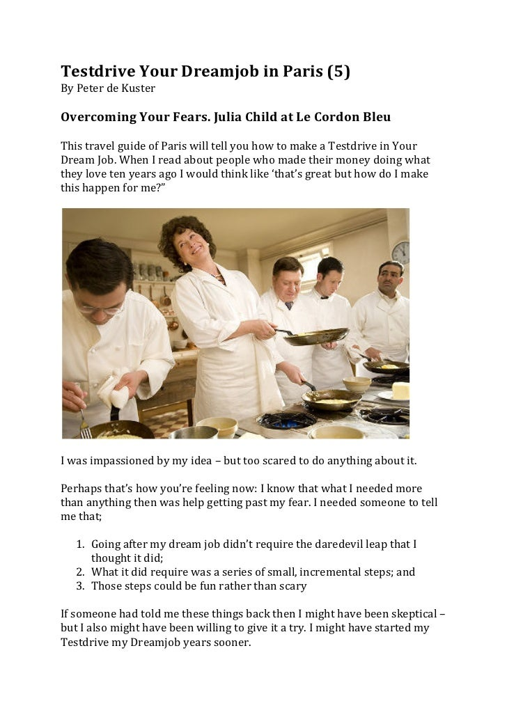 Testdrive Your Dreamjob in Paris (5) By Peter de Kuster  Overcoming Your Fears. Julia Child...