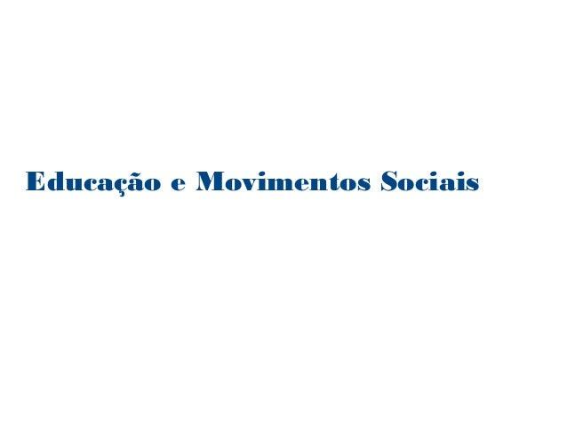 Educação e Movimentos Sociais