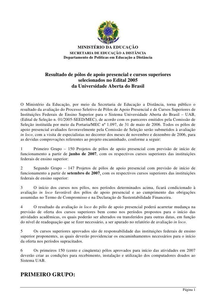 MINISTÉRIO DA EDUCAÇÃO                            SECRETARIA DE EDUCAÇÃO A DISTÂNCIA                         Departamento ...