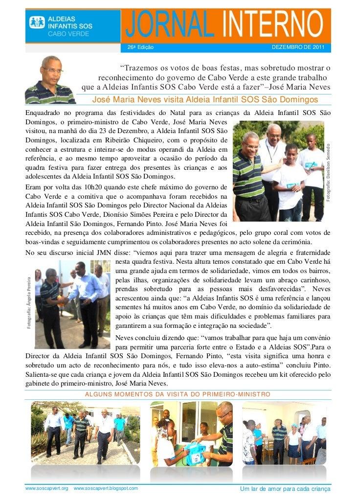 """26ª Edição                         DEZEMBRO DE 2011                                           """"Trazemos os votos de boas f..."""