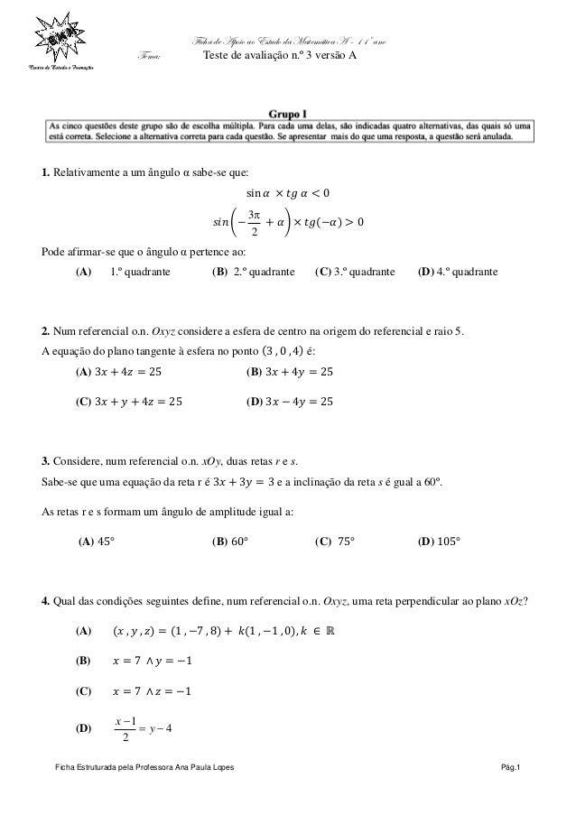 Ficha de Apoio ao Estudo da Matemática A – 11º ano Tema: Teste de avaliação n.º 3 versão A Ficha Estruturada pela Professo...