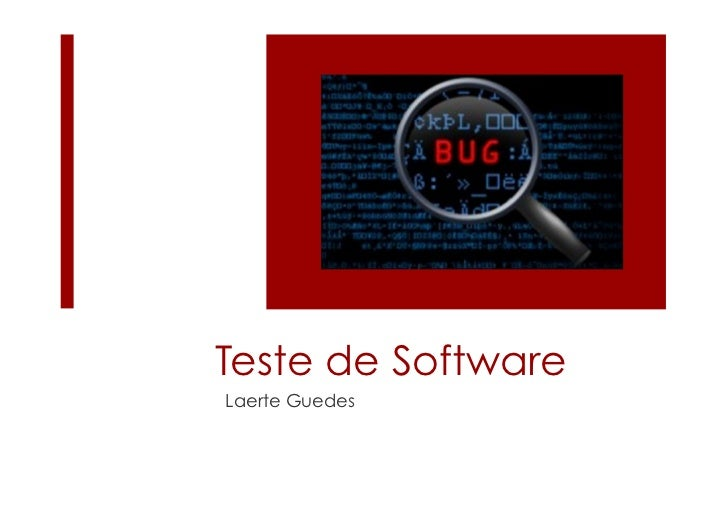 Teste de SoftwareLaerte Guedes