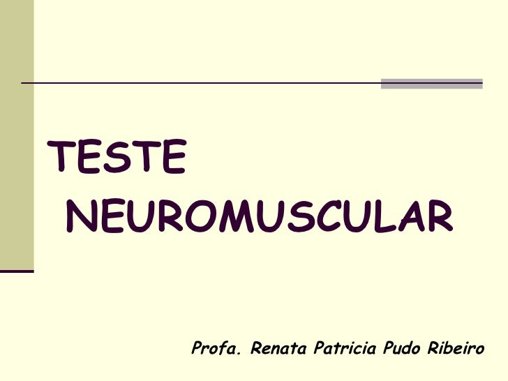 Testeneuromuscular