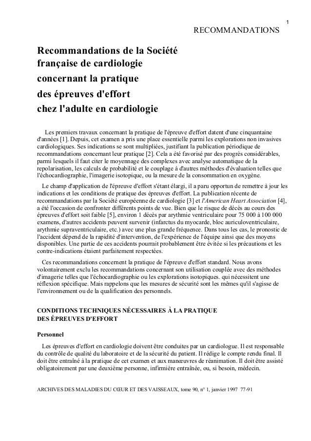 1 RECOMMANDATIONS Recommandations de la Société française de cardiologie concernant la pratique des épreuves d'effort chez...