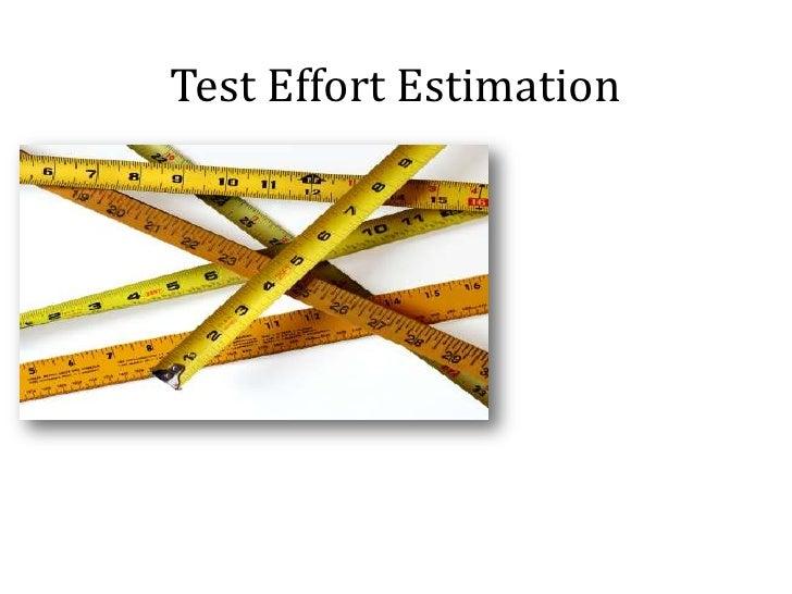 Test effort estimation