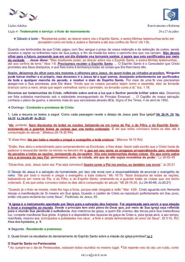 Lições Adultos Reavivamento e Reforma Lição 4 - Testemunho e serviço: o fruto do reavivamento 20 a 27 de julho ❉ Sábado à ...