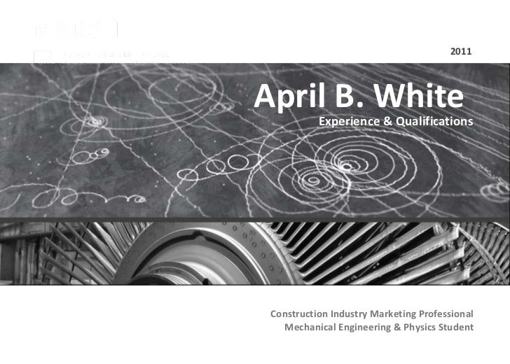 April B. White  Experience & Qualifications 2011