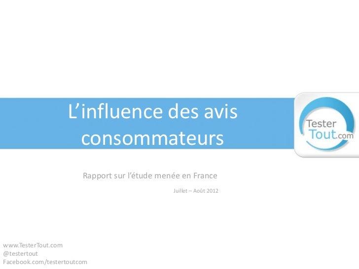 L'influence des avis                     consommateurs                        Rapport sur l'étude menée en France         ...
