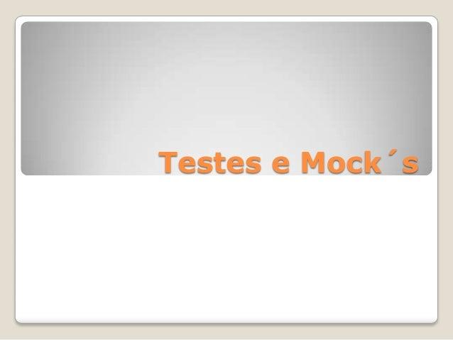 Testes e Mock´s