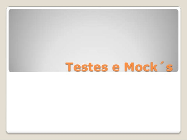 Testes e mocks: Em Visual Studio com .NET