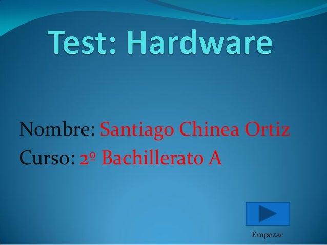Test hardware y software