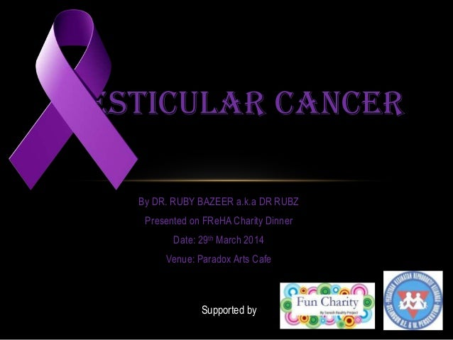 Testicular cancer for public awareness by Dr Rubz