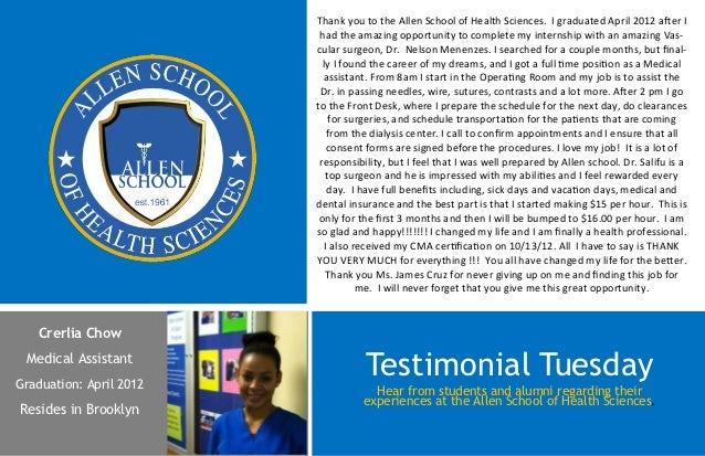 Thank you to the Allen School of Health Sciences. I graduated April 2012 after I                          had the amazing ...