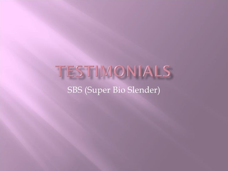 SBS (Super Bio Slender)