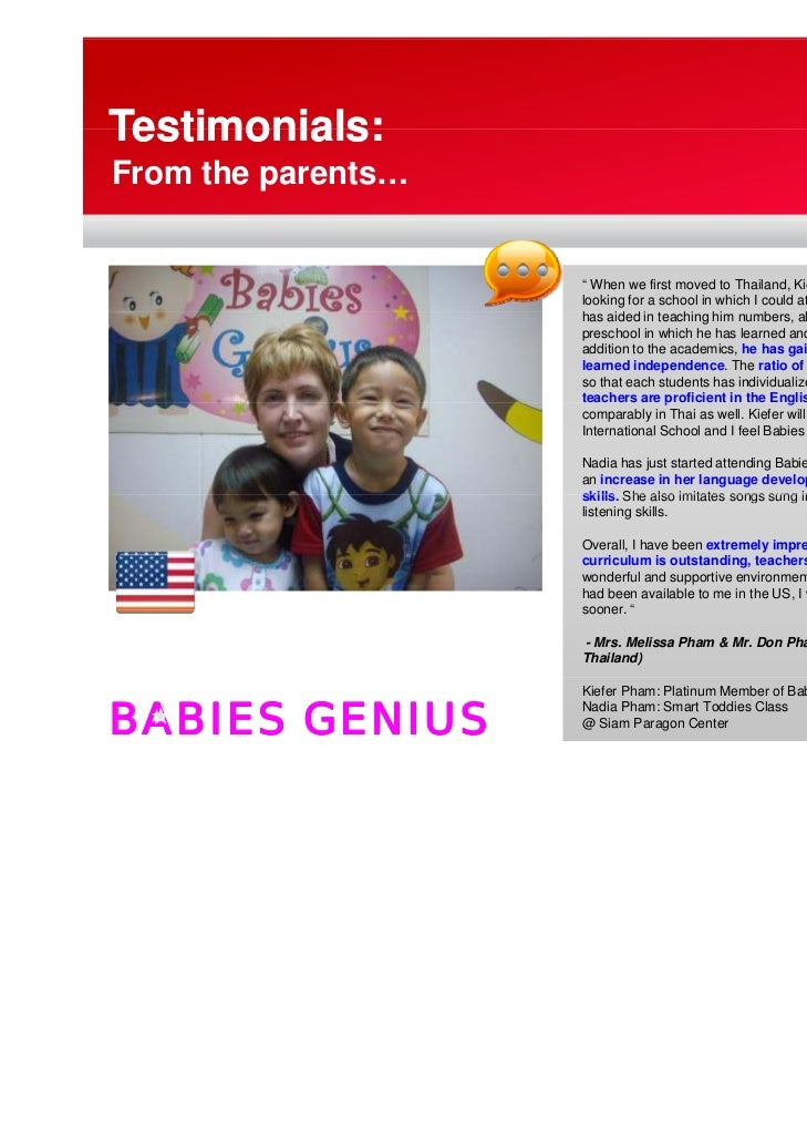 "Testimonials:From the parents…                    "" When we first moved to Thailand, Kiefer was age 2 and I was           ..."