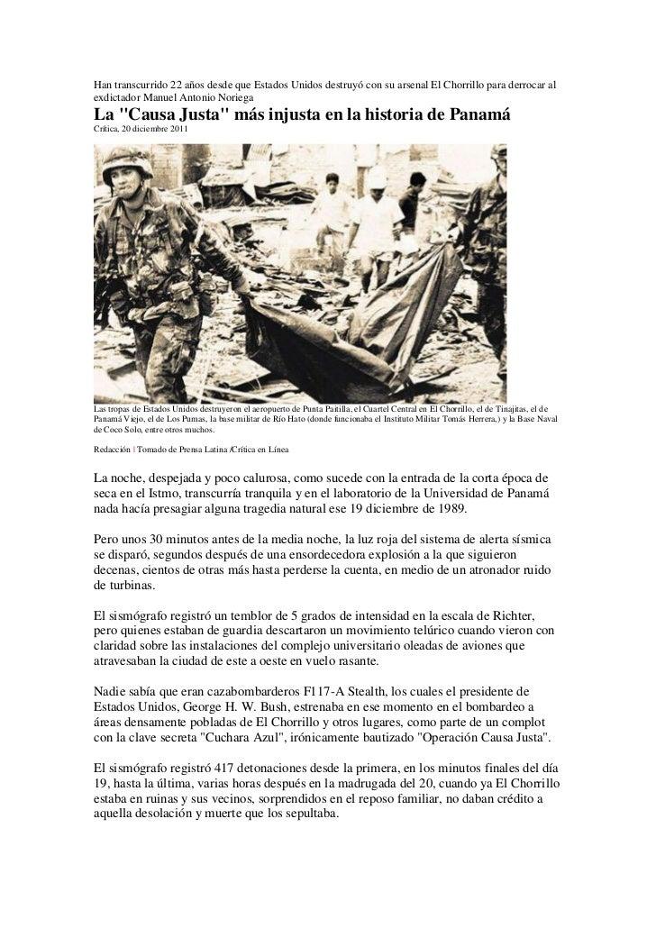 Han transcurrido 22 años desde que Estados Unidos destruyó con su arsenal El Chorrillo para derrocar alexdictador Manuel A...