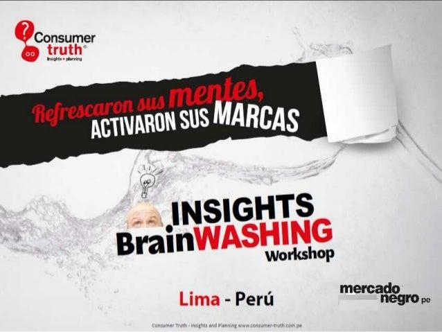 Un Workshop Creativo paraaprender el ADN del Consumer  Insights y su  Inserción en Estrategias de    Insightful   Branding...