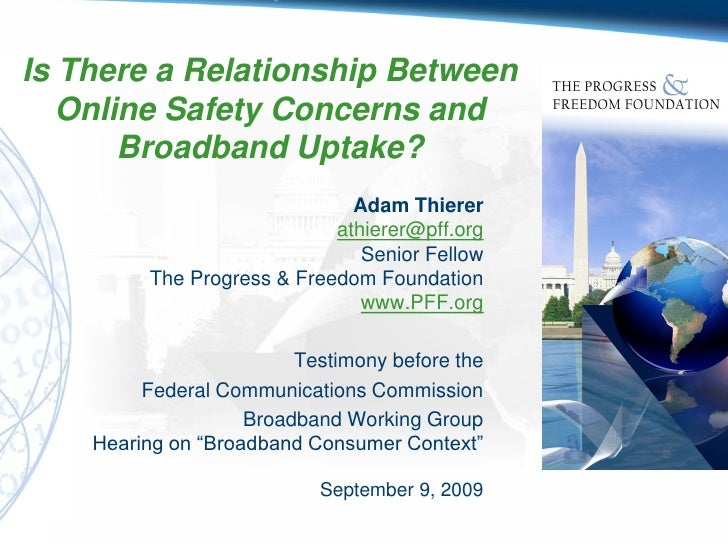 Is There a Relationship Between    Online Safety Concerns and        Broadband Uptake?                                Adam...