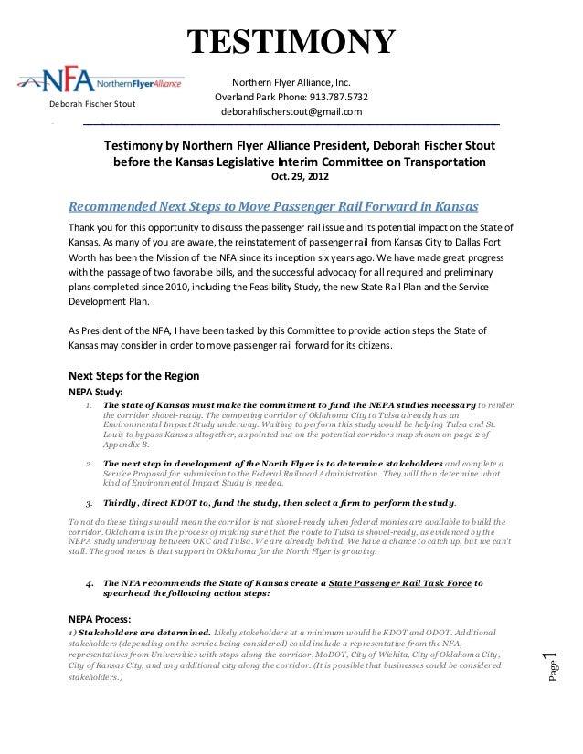 TESTIMONY                                    Northern Flyer Alliance, Inc.                                Overland Park Ph...