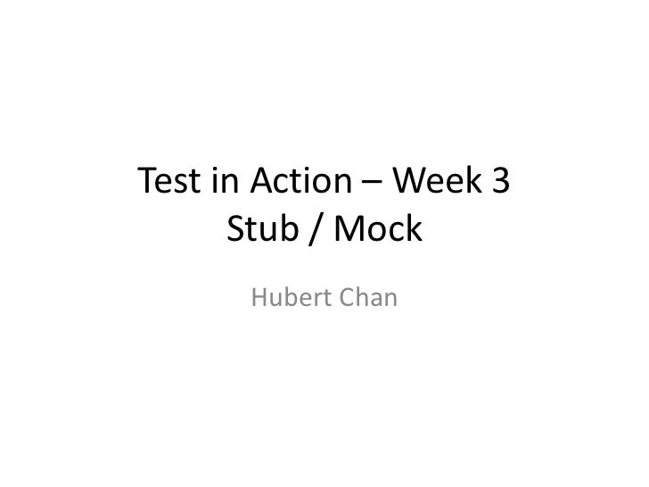 Test in action   week 3