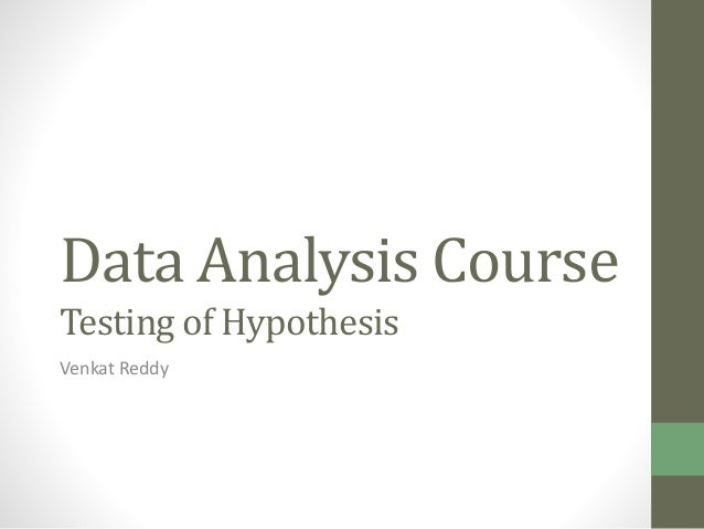 Testing of hypothesis