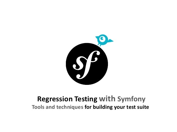 Regression Tests with Symfony - Example