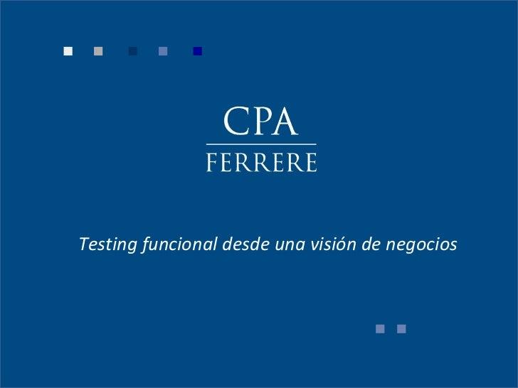 Testing funcional desde una visión de negocios