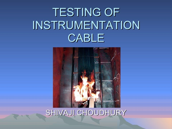 Testing Of Instrumentation Cable