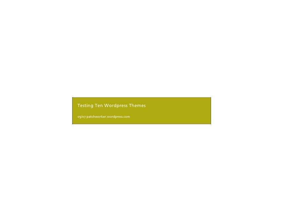 Testing Ten Wordpress Themes