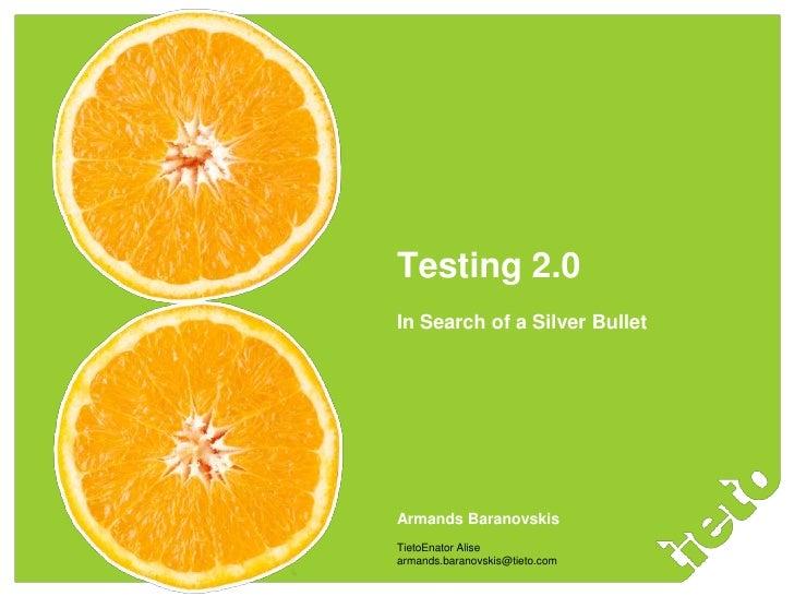 Testing 2.0
