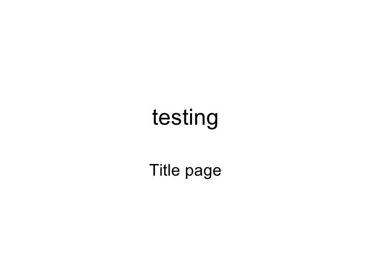 testing Title page