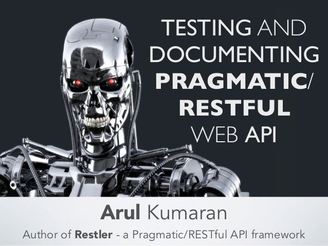 TESTING AND                       DOCUMENTING                       PRAGMATIC/                         RESTFUL            ...