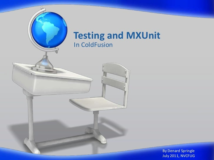Testing And Mxunit In ColdFusion