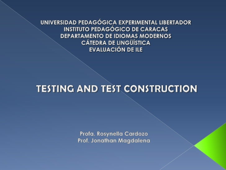 Testing and test constructions