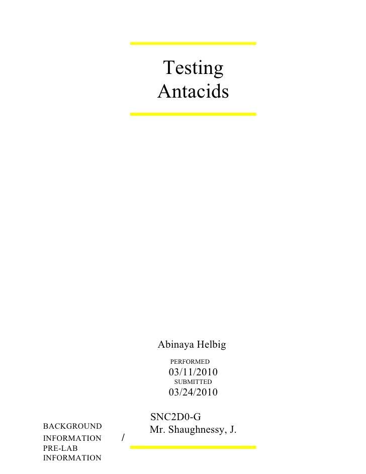 Testing                    Antacids                        Abinaya Helbig                       PERFORMED                 ...