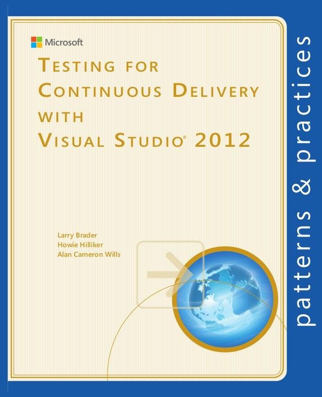 Testingfor continuousdeliverywithvisualstudio2012