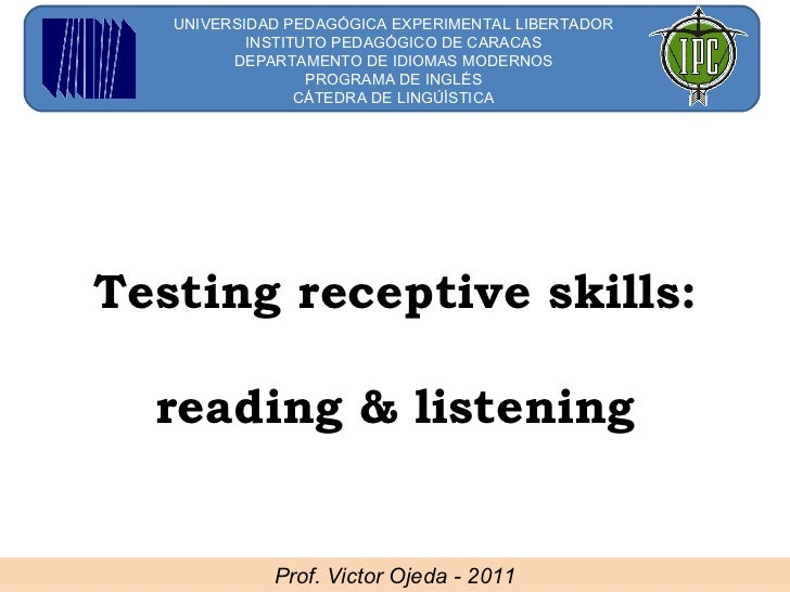 Testing Listening and Reading