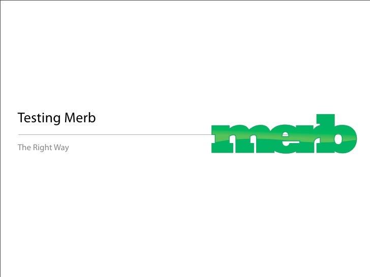 Testing Merb