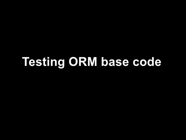 Testing orm based code