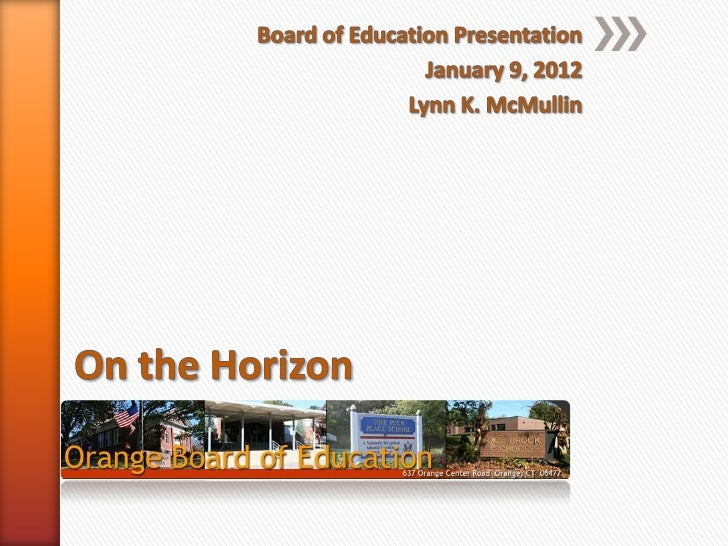 On the Horizon: Superintendent's Report to the BOE