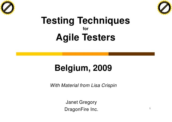 Testing Techniques For Agile Testers - Janet Gregory