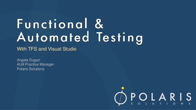 Microsoft Testing Tour - Functional and Automated Testing