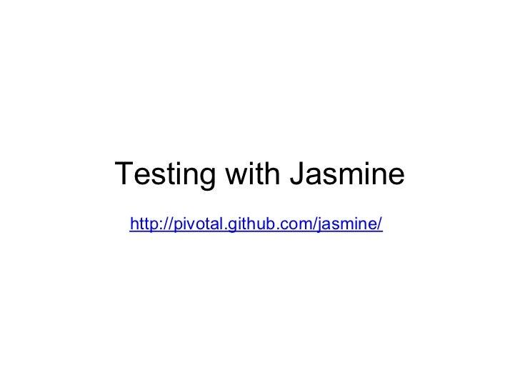 Intro to testing Javascript with jasmine