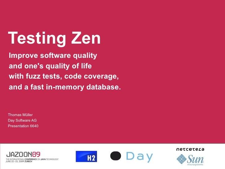 Testing Zen