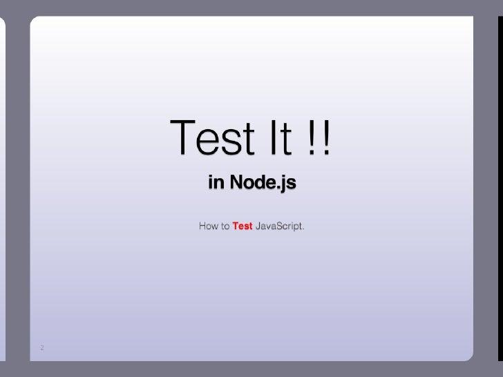 Test it in Node.js