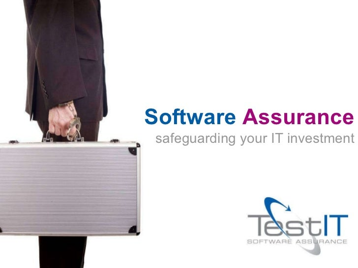 safeguarding your IT investment Software  Assurance