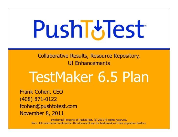 PushToTest TestMaker 6.5 Open Source Test Design Document