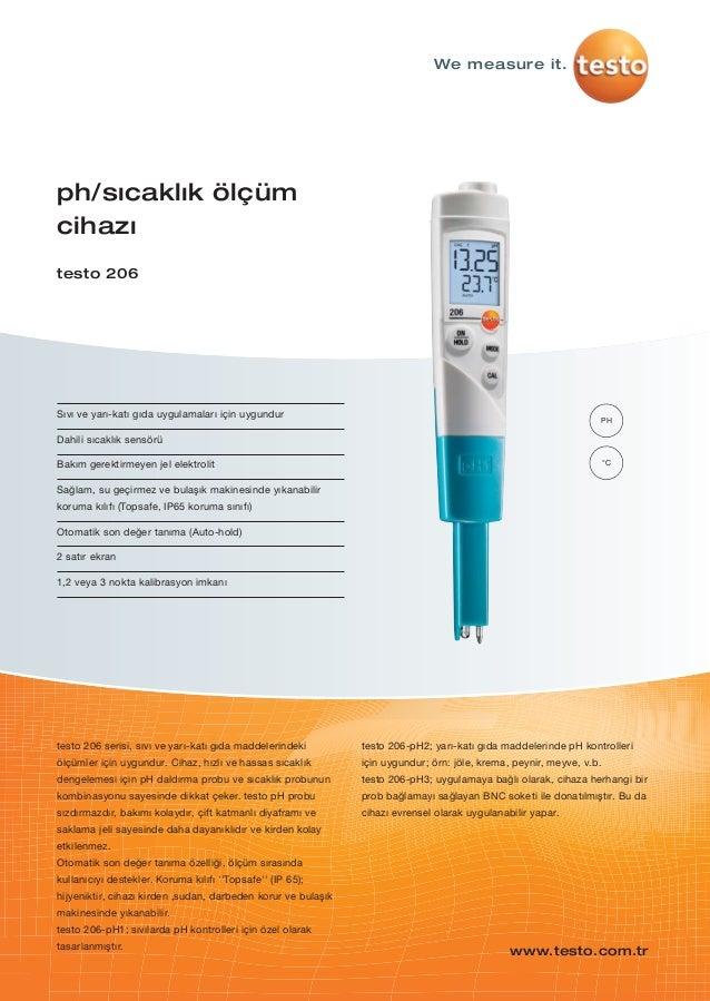 Sıvı ve yarı-katı gıda uygulamaları için uygundurDahili sıcaklık sensörüBakım gerektirmeyen jel elektrolitSağlam, su geçir...